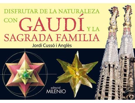 Livro Disfrutar De La Naturaleza Con Gaudi Y La Sagrada Familia de Jordi Cusso Angles
