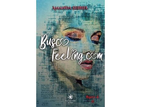 MAX ESTRELLA - Livro Buscofeeling.Com de Amanda Seibiel Seibiel (Espanhol)