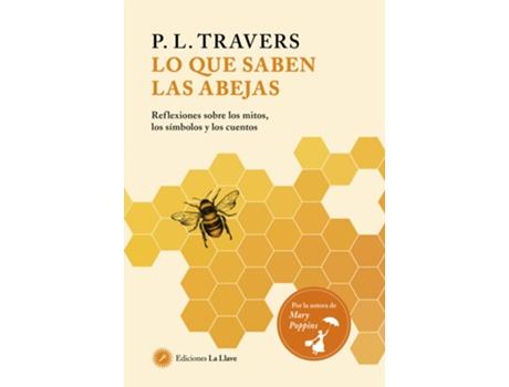 Livro Lo Que Saben Las Abejas de P L Travers (Espanhol)