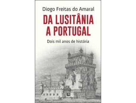 Livro Da Lusitânia a Portugal: 2000 Anos de História de Diogo Freitas do Amaral (Português - 2017)