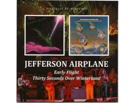 CD Jefferson Airplane - Early Flight / Thirty Seconds Over Winterland