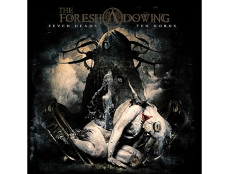 CD The Foreshadowing - Seven Heads Ten Horns