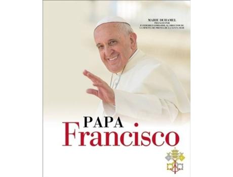 Marca do fabricante - Livro Papa Francisco de Marie Duhamel