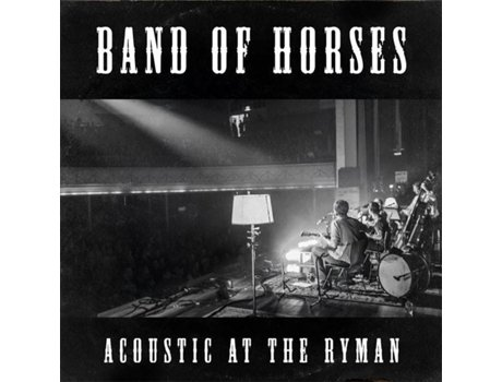 CD Band Of Horses - Acoustic At The Ryman