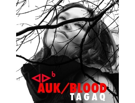 CD Tagaq - Auk / Blood