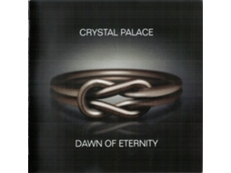 CD Crystal Palace  - Dawn Of Eternity