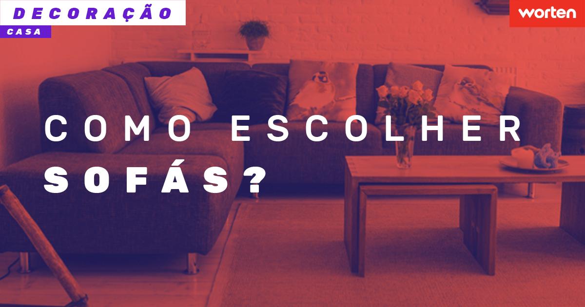 como escolher sofá