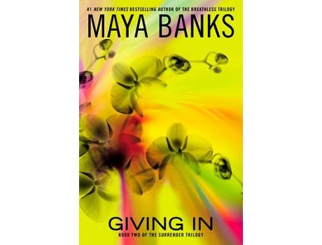 Marca do fabricante - Livro Giving In de Maya Banks