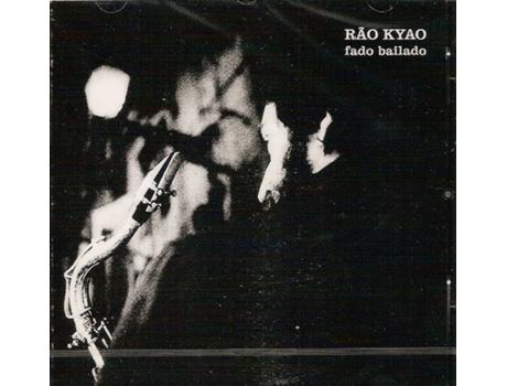 CD Rao Kyao - Fado Bailado