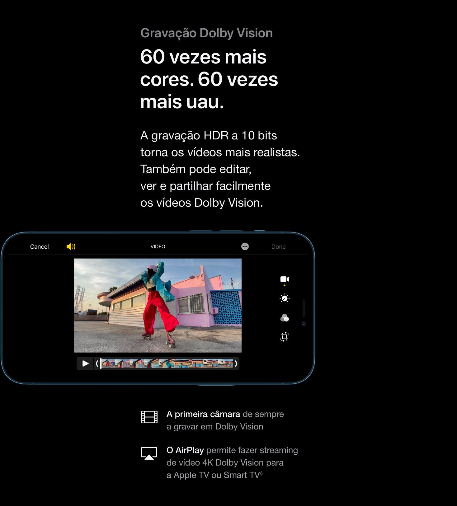 iPhone 12 Pro e iPhone 12 Gravação Dolby Vision