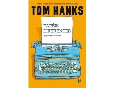 Livro Papéis Diferentes de Tom Hanks — Do autor Tom Hanks