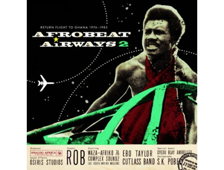 CD Afrobeat Airways 2 - Return Flight To Ghana 1974-1983