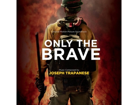 CD Joseph Trapanese - Only The Brave