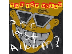 CD The Toy Dolls - Our Last Album?