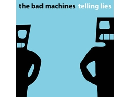 CD The Bad Machines - Telling Lies