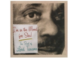 CD Lord Tanamo - I'm In The Mood For Ska - The Best Of Lord Tanamo