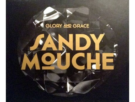 CD Sandy Mouche - Glory (1CDs)