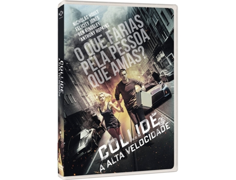 DVD Collide - A Alta Velocidade — De: Eran Creevy | Com: Nicholas Hoult, Felicity Jones, Anthony Hopkins