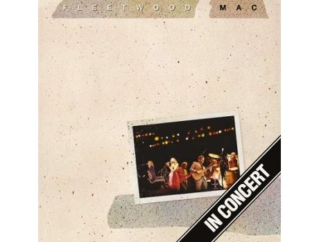 Vinil Fleetwood Mac - In Concert — Pop-Rock