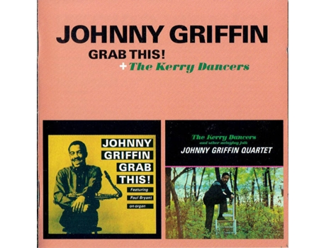 CD Johnny Griffin - Grab That Gun (1CDs)