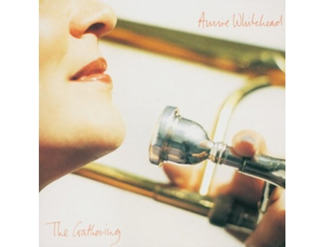 CD Annie Whitehead - The Gathering