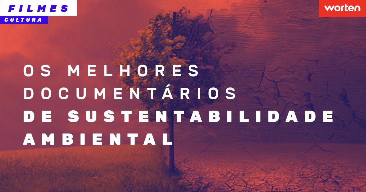 documentario sustentabilidade