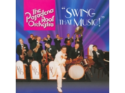 CD The Pasadena Roof Orchestra - Swing That Music!