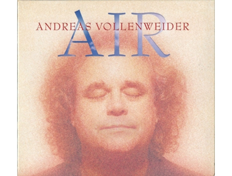 CD Andreas Vollenweider - Air