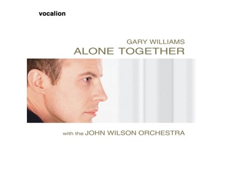 CD Gary Williams  With - The John Wilson Orchestra