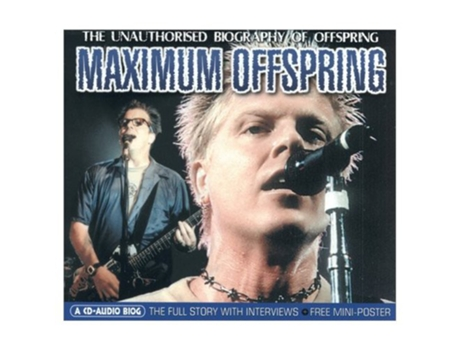 CD Offspring - Maximum Offspring (The Unauthorised Biography Of Offspring)