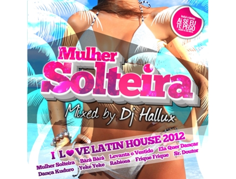 CD Mulher Solteira Mixed By Dj Hallux — House / Electrónica