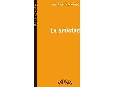 Livro La Amistad de Francesc Torralba