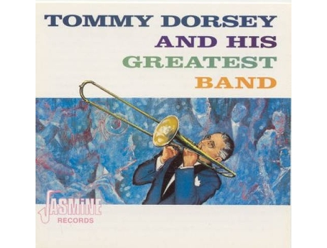 CD Tommy Dorsey & His Greatest Band - Tommy Dorsey & His Greatest Band