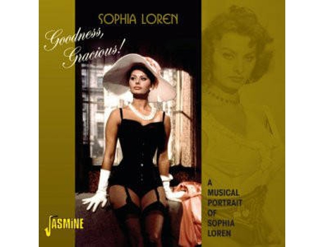 CD Sophia Loren - Goodness, Gracious! - Goodmorning Worlwide (1CDs)