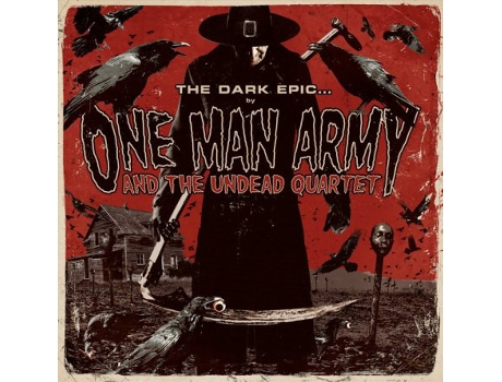 CD One Man Army And The Undead Quartet - The Dark Epic...