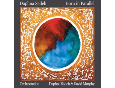 CD Daphna Sadeh - Born In Parallel