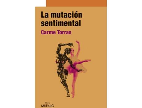 Livro La mutación sentimental de Noemi Vilaseca