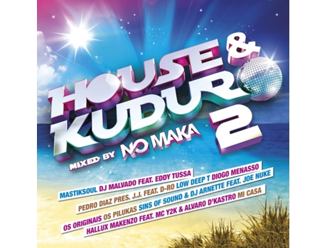 CD Vários - House & Kuduro 2 Mixed By No Maka — Música do Mundo