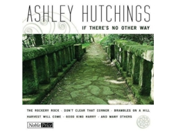 CD Ashley Hutchings - If There's No Other Way