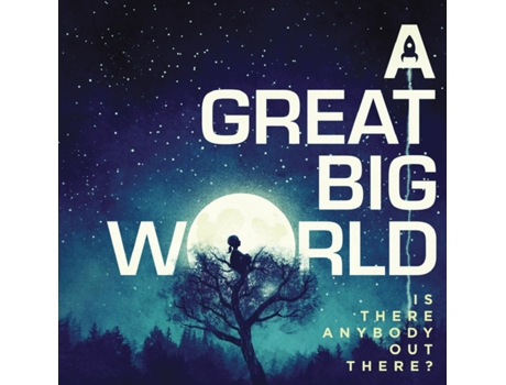 CD A Great Big Worlds There Anybody Out There — Pop-Rock