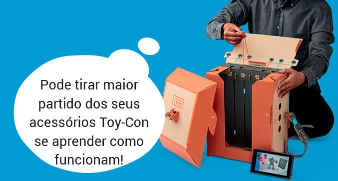 Pode tirar maior partido dos seus acessórios Toy-Con se aprender como funcionam