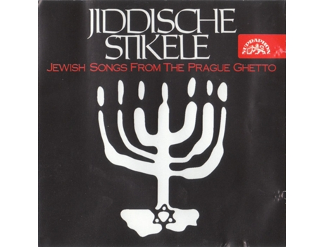 CD Jiddische Stikele (Jewish Songs From The Prague Ghetto)