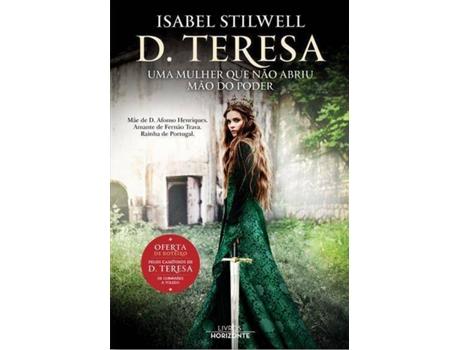 Livro D. Teresa - Uma Mulher que Não Abriu Mão do Poder de Isabel Stilwell (Português)
