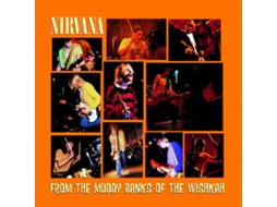 Vinil Nirvana - From The Muddy Banks of The Wishkah — Pop-Rock