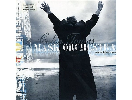 CD Colin Towns Mask Orchestra - Another Think Coming