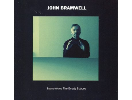 CD John Bramwell - Leave Alone The Empty Spaces