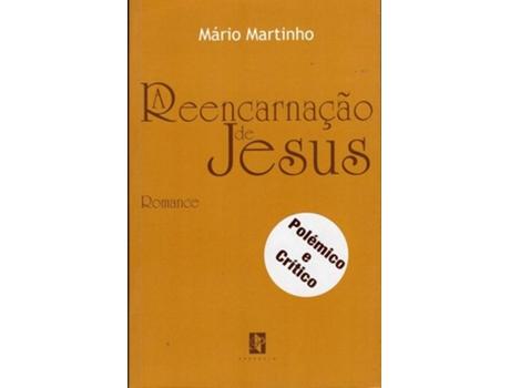 HTTPS://MBOOKS.PT/A-REENCARNAC-AO-DE-JESUS.HTML - A Reencarna??o de Jesus