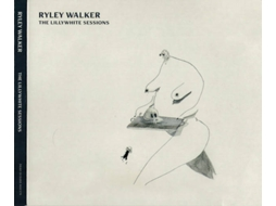 CD Ryley Walker - The Lillywhite Sessions (1CDs)
