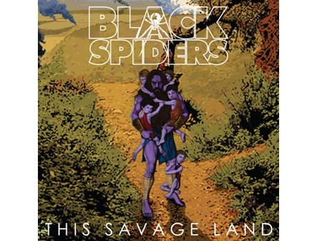 Vinil Black Spiders - This Savage Land