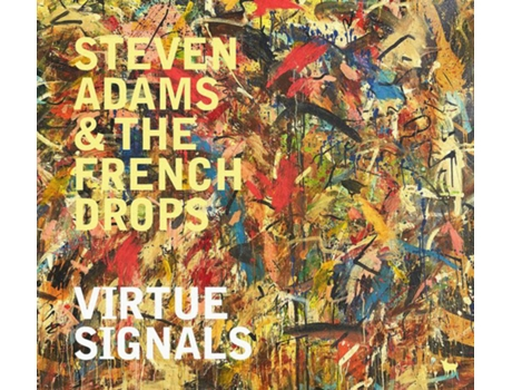 Vinil Steven Adams And The French Drops - Virtue Signals